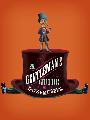A Gentlemans Guide to Love Murder, Providence Performing Arts Center, Providence