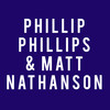 Phillip Phillips Matt Nathanson, MGM Grand Theater, Providence